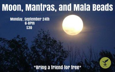 Moon, Mantras and Mala Beads